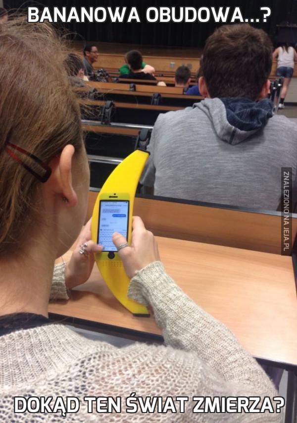 Bananowa obudowa...?