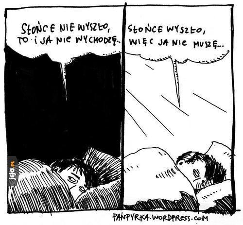 Każde tłumaczenie jest dobre, żeby zostać w łóżku