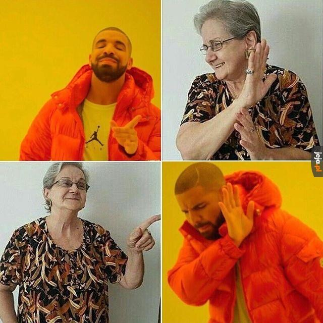 Babcia lubi Drake'a