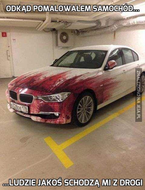 Odkąd pomalowałem samochód...