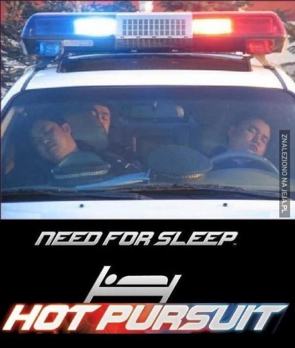 Need for Sleep: Hot Pursuit