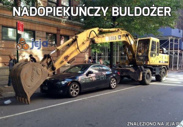 Nadopiekuńczy buldożer