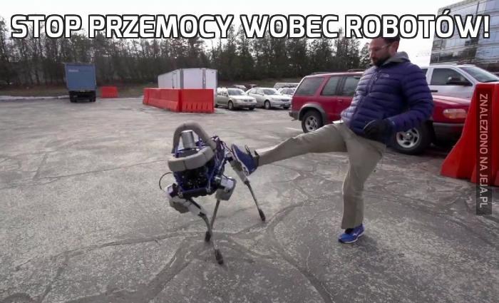 Stop przemocy wobec robotów!
