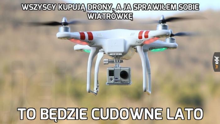 Wszyscy kupują drony, a ja sprawiłem sobie wiatrówkę