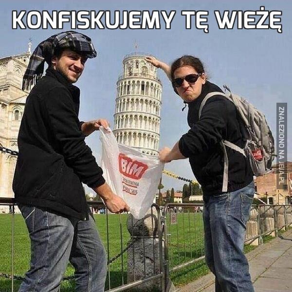 Konfiskujemy tę wieżę