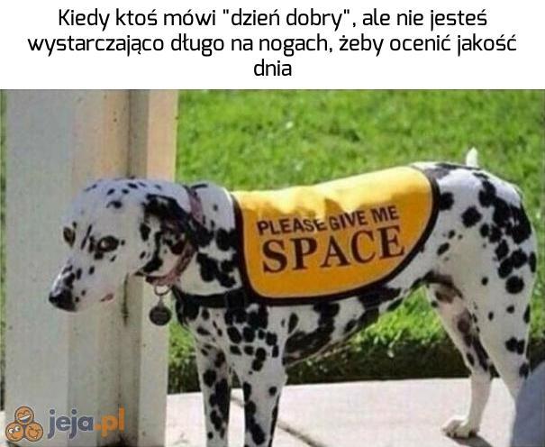 Potrzebuję przestrzeni