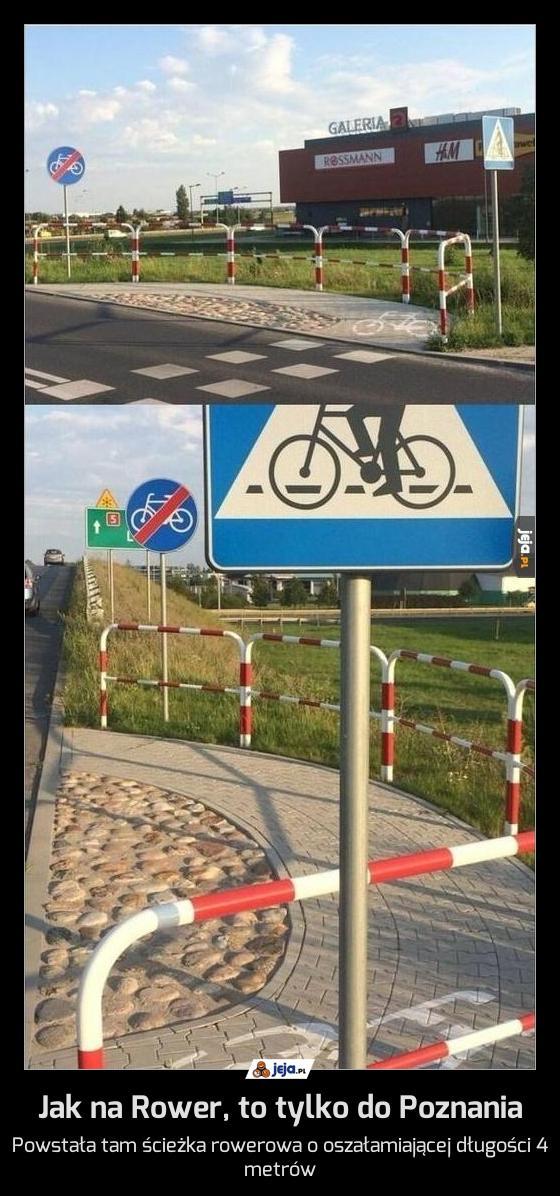 Jak na Rower, to tylko do Poznania