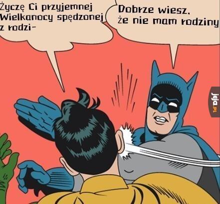 Robin, tak się nie robi!