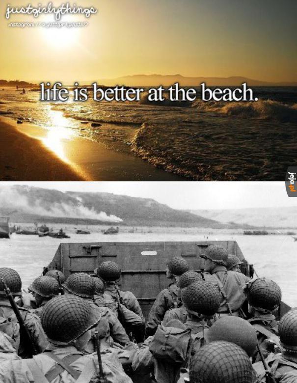 Życie jest lepsze na plaży