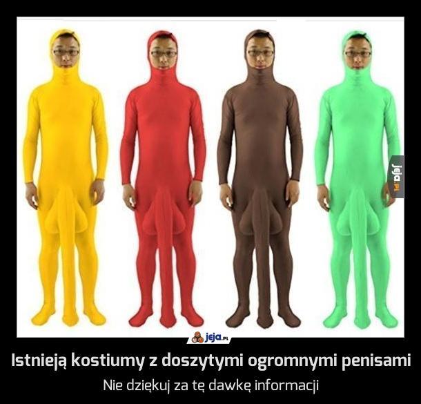 Istnieją kostiumy z doszytymi ogromnymi penisami