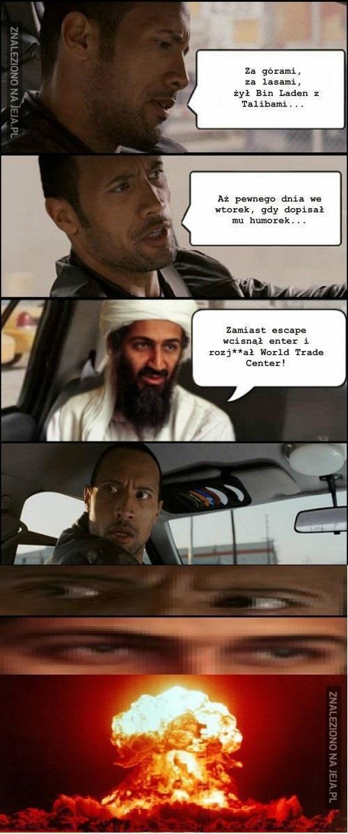 Za górami, za lasami, żył Bina Laden z Talibami