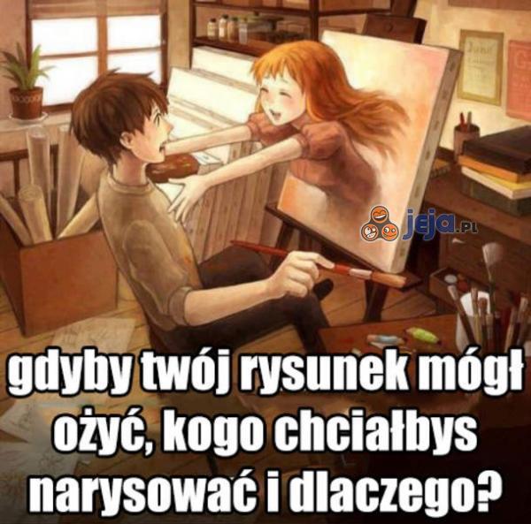 Kogo chciałbyś narysować?
