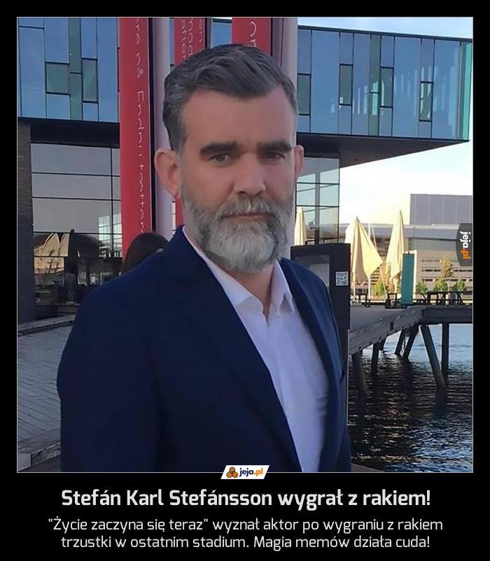 Stefán Karl Stefánsson wygrał z rakiem!