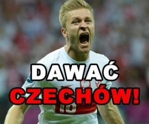 Dawać Czechów!