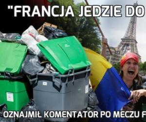 """Francja jedzie do Paryża"""