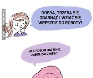 Mózgu, znowu mi to robisz!