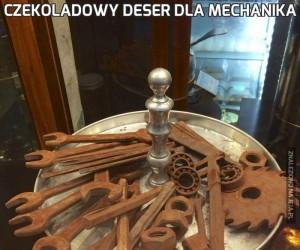 Czekoladowy deser dla mechanika