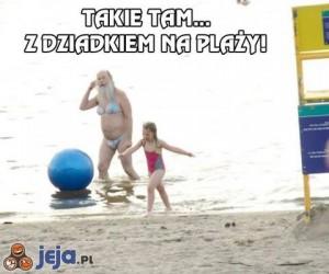 Z dziadkiem na plaży!