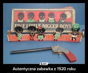 Autentyczna zabawka z 1920 roku
