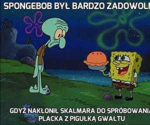 SpongeBob był bardzo zadowolny