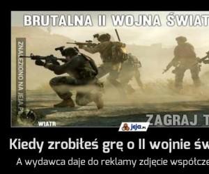 Kiedy zrobiłeś grę o II wojnie światowej