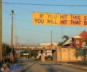 Sprytny sposób, żeby ciągle nie rozwalali mostu