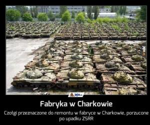 Fabryka w Charkowie