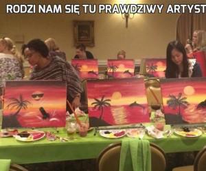 Rodzi nam się tu prawdziwy artysta...