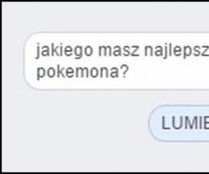 Jakiego masz najlepszego Pokemona?