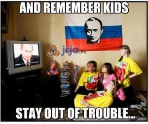 I pamiętajcie dzieci...