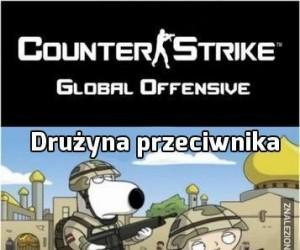 Gdy gram w Counter Strike'a