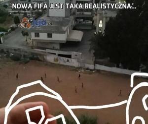 Nowa Fifa jest taka realistyczna...
