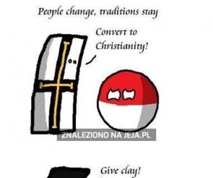 Ludzie się zmieniają. Tradycje zostają...