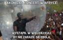 Akon dał koncert w Afryce