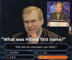 Trudne pytanie: Jak miał na imię Hitler?