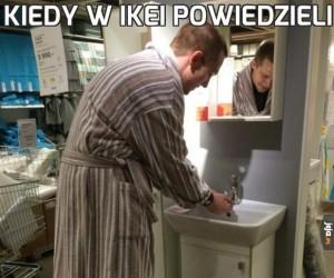 Kiedy w Ikei powiedzieli