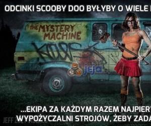 Odcinki Scooby Doo byłyby o wiele krótsze, gdyby...