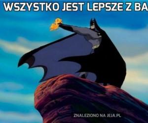 Wszystko jest lepsze z Batmanem