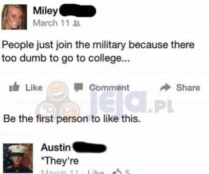 Ludzie idą do wojska, bo są za głupi na studia