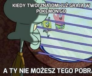 Kiedy Twoi znajomi już grają w Pokemon GO
