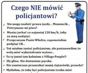 Czego nie mówić policjantowi