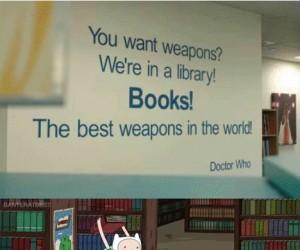 Książki są najlepszą bronią