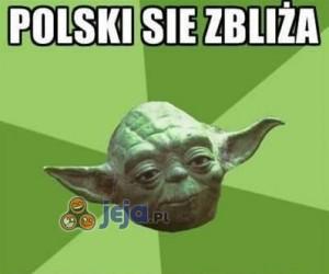 Polski się zbliża..