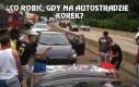 Co robić, gdy na autostradzie korek?