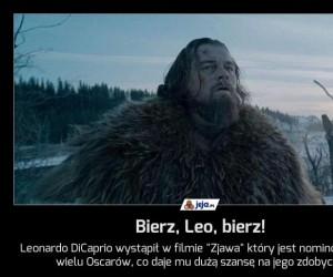 Bierz, Leo, bierz!