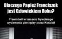 Papież Franciszek Człowiekiem Roku!