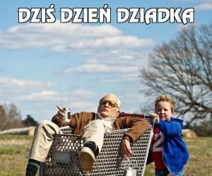 Dziś Dzień Dziadka