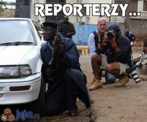 Reporterzy...