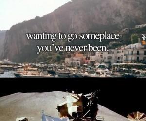 Udać się do miejsca, gdzie nigdy nie byłeś