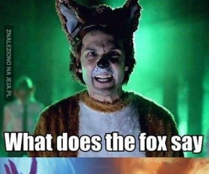 Co mówi lis?